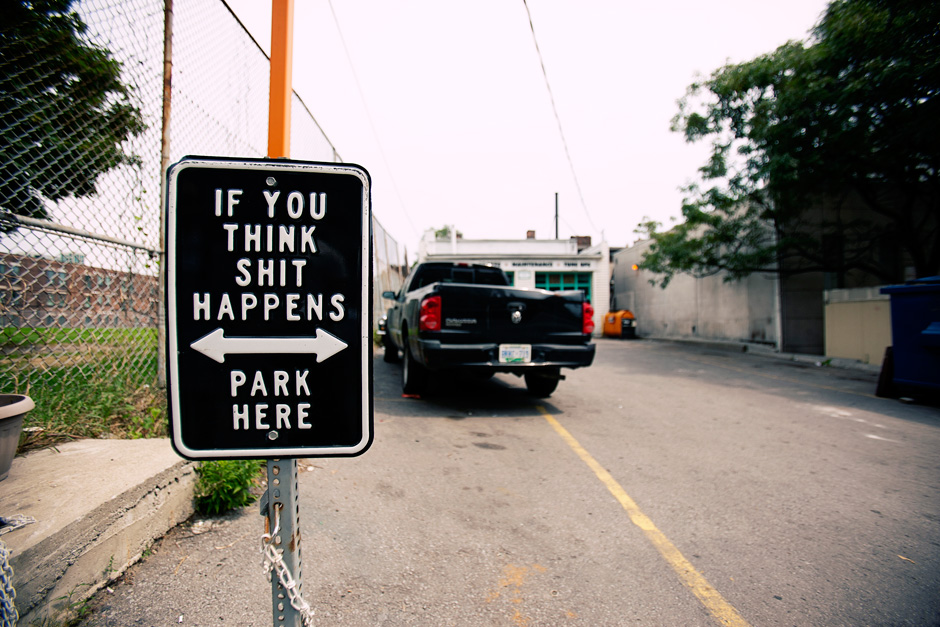 if you think shit happens park here